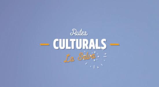 Associació de Turisme La Selva – Rutes Culturals – Promocional