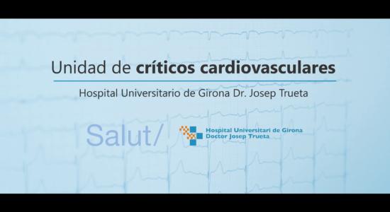 Unidad de críticos cardiovasculares – Trueta
